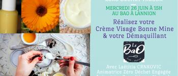 Cosmétiques Naturels : Crème Visage Bonne Mine & Démaquillant Lannion