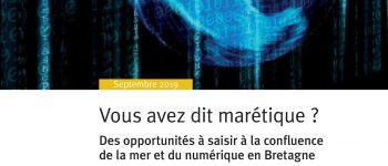 Les lundis de la mer : Vous avez dit marétique ? Des opportunités à saisir à la confluence de la mer et du numérique en Bretagne Lorient