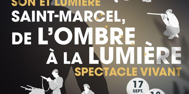 SON ET LUMIERE « Saint-Marcel, de l'ombre à la lumière »